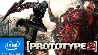PROTOTYPE 2 : 2012 | LOW END PC TEST | INTEL HD 4000 | 4 GB RAM | i3 |
