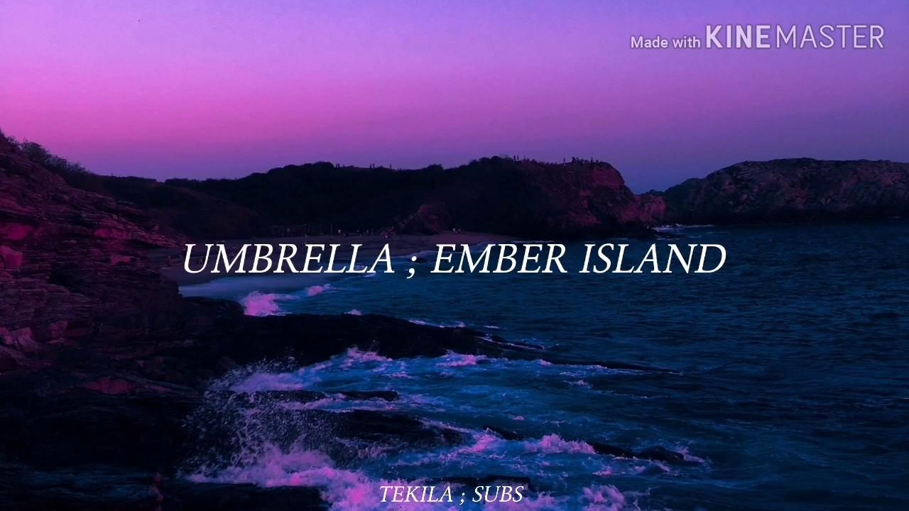 umbrella ember island letra en espanol youtube