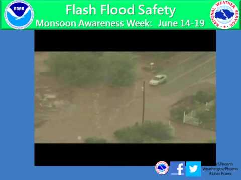Flash Flood Safety Mon June 15th, 2015 [Monsoon Awareness ...