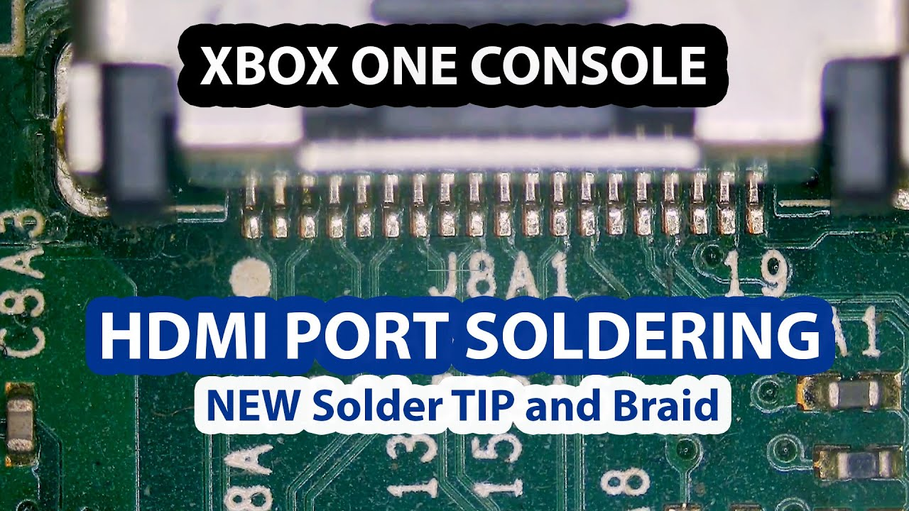 Original XBOX One Console Damaged HDMI Port replacement - New soldering tip
