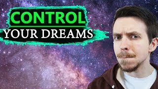 How to Control a Lucid Dream