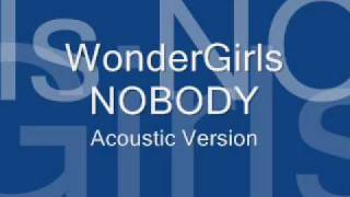 xGeN Wonder Girls - Nobody - Acoustic Version