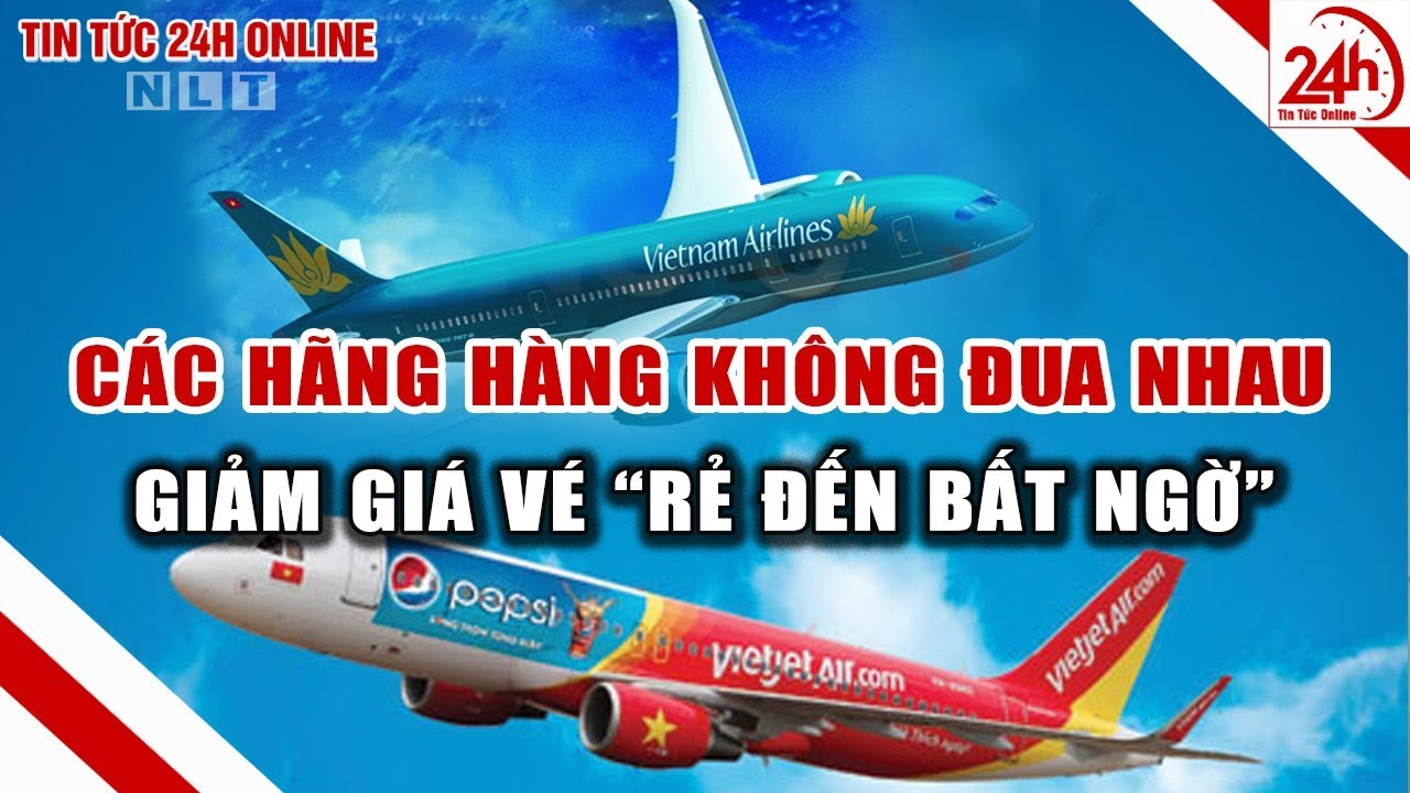 Giá vé máy báy thấp kỷ lục Hà Nội - TP. HCM chỉ còn 199.000 đồng | Tin tức Việt Nam mới nhất | TT24h