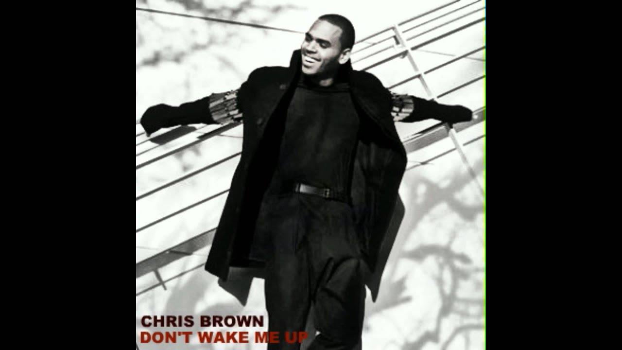 Download Chris Brown - Don't Wake Me Up (Audio)