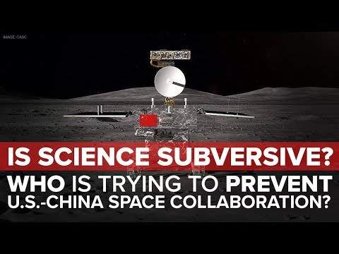Is Science Subversive? Who Is Trying To Prevent US-China Space Collaboration? Mp3