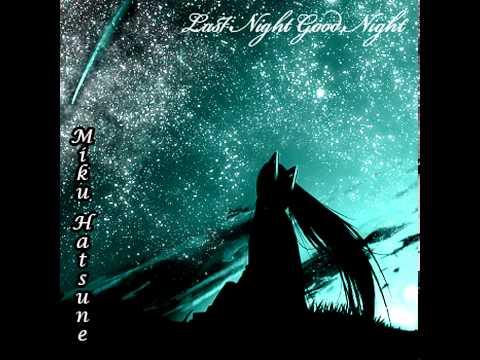 Last Night Good Night  Piano Version