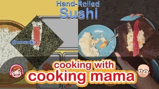 Hand-rolled Sushi (Temaki) | Cooking with Cooking Mama!