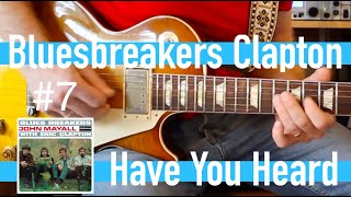 Have You Heard - Eric Clapton with John Mayall Bluesbreakers Guitar Lesson #7