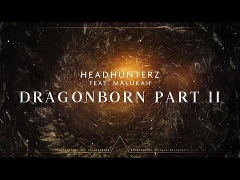 Смотреть клип Headhunterz Ft. Malukah - Dragonborn Part 2