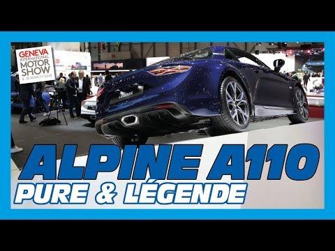 Alpine A110 Pure et A110 Légende - Salon de Genève 2018