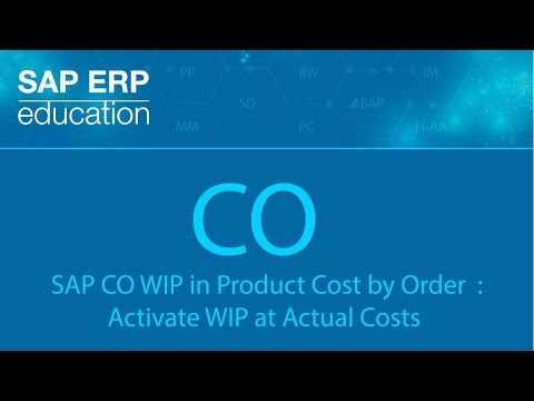 SAP CO WIP in Product Cost by Order  Activate WIP at Actual Costs in Material Ledgers