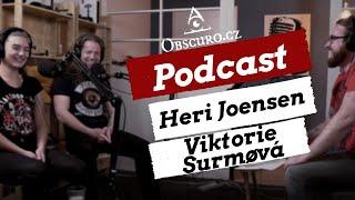 Obscuro Podcast - Viktorie Surmøvá & Heri Joensen (CZ/ENG SUBS)