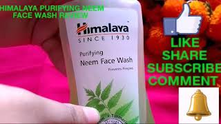 Himalaya Purifying Neem Face Wash Review | Prevents Pimple And Acne