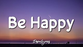 Be Happy - Dixie D'Amelio (Lyrics) | But sometimes I don't wanna be happy