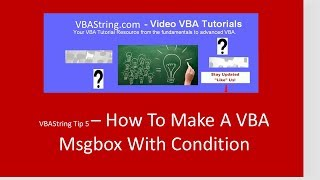 VBAString Tip 5: How To Make A VBA Msgbox With Condition