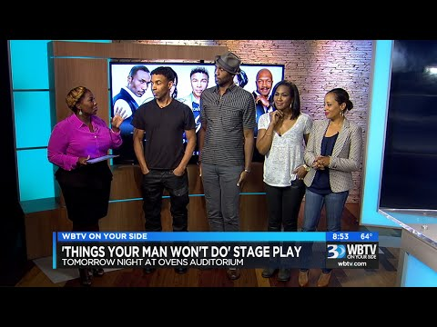 Cast of 'Things Your Man Won't Do' on WBTV  on Bounce