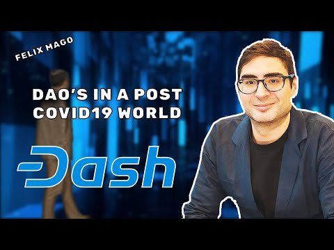 DAO's In A Post-COVID19 World - DASH CRYPTOCURRENCY EXPLAINS  | AIBC Summit