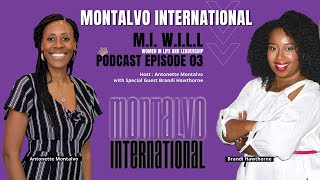 M.I. W.I.L.L. Podcast -- Series 1 Episode 3: Purpose, Identity, and Goals with Brandi Hawthorne