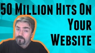 Get 50 Million Hits On Your Web Site In 10 Minutes