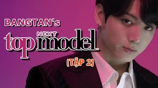 [BTS-J4F] Bangtan's next top model (Tập 2)