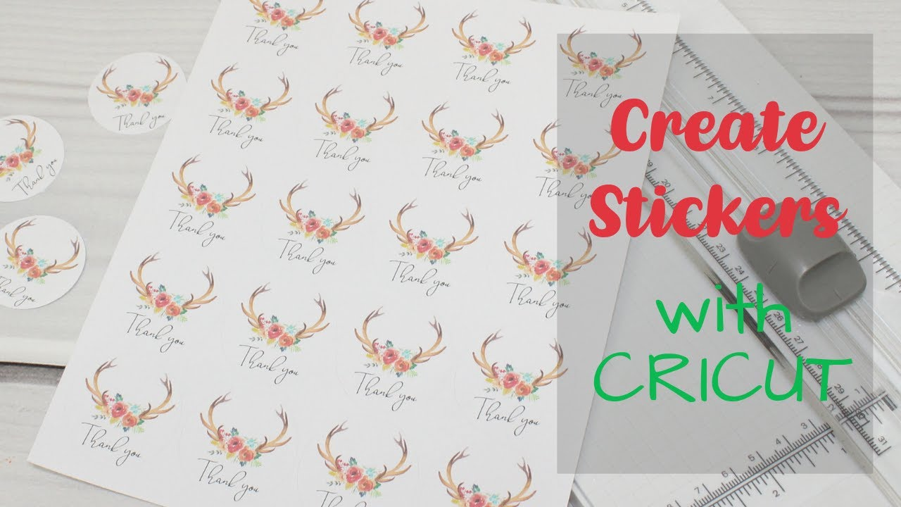 Easy Print Then Cut How To Create Stickers With Your Cricut Youtube