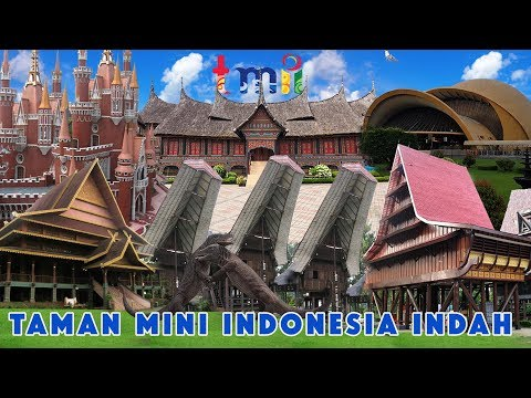 Taman Mini Indonesia Indah New 2019