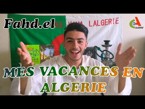 FAHD EL - MES VACANCES EN ALGERIE