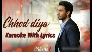 Chod diya Woh Rasta- Karaoke with Lyrics