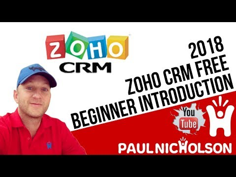 Zoho CRM 2018 Beginner Introduction Tutorial - FREE Zoho CRM Demo