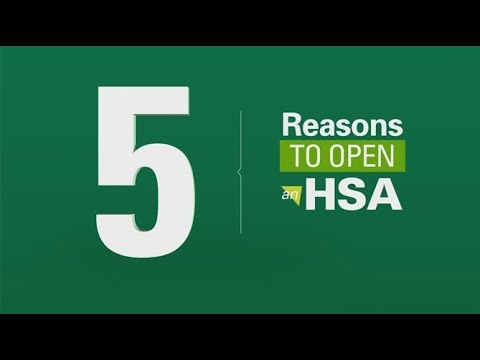 5 Reasons to Open a Health Savings Account (HSA)
