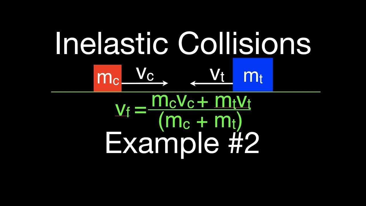 Momentum 8 Of 16 Inelastic Collisions Example 2 Youtube