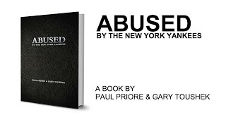 Abused by the New York Yankees co-author Gary Toushek