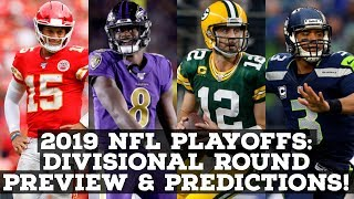 2019 NFL Playoffs Preview & Prediction: DIVISIONAL ROUND!