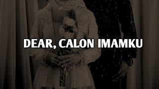 Surat Kecil Untuk Calon Imam - Puisi Untuk Calon Suami