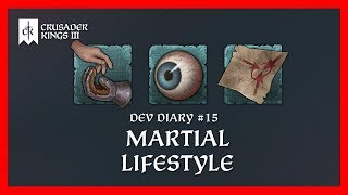 Crusader Kings 3 Dev Diary #15: The Martial Lifestyle