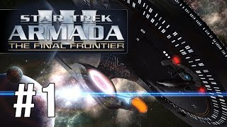 Star Trek Armada III - The Federation Holds the Line |Ep 1|