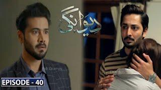 Deewangi Episode 40 || latest Episode || Har Pal Geo Drama || Pak Dramas