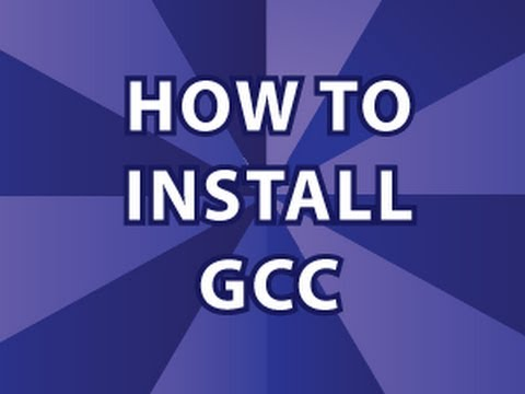 How to Install GCC