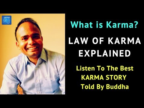 What is Karma? What is the Law of Karma? The Best KARMA STORY Told By BUDDHA | Law of Attraction