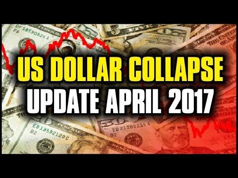 US DOLLAR COLLAPSE UPDATE 2017