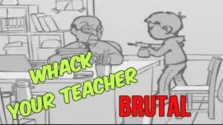 don t whack your teacher
