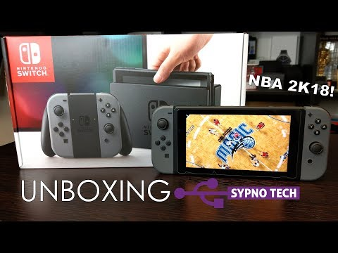 Unboxing The Nintendo Switch And NBA 2K18!