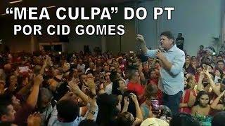 """Cid Gomes e a """"mea culpa"""" do PT"""