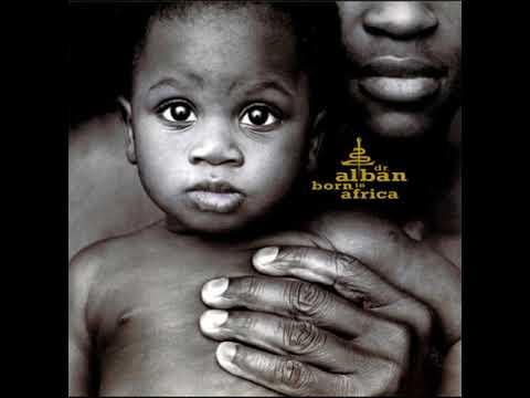 Born In Africa Original Radio Version ( Dr Alban Born in Africa )