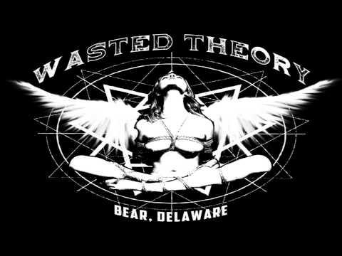 Wasted Theory - Hellfire Ritual [HD]