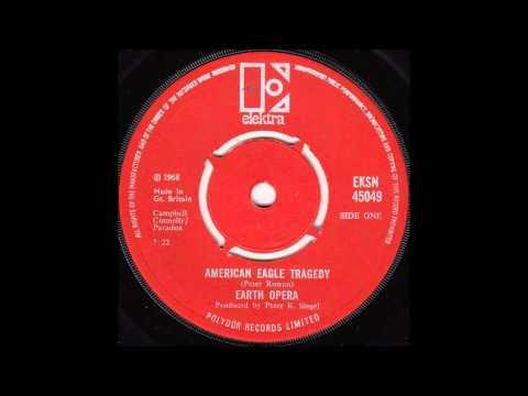 Earth Opera - American Eagle Tragedy [single version]