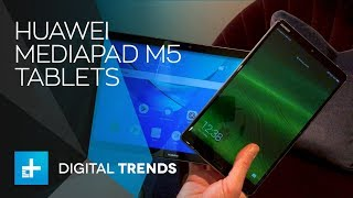 Huawei MediaPad M5 Tablets - Hands On at MWC 2018