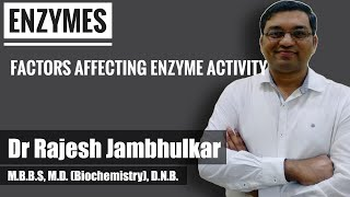 Enzyme- Factors affecting enzyme activity