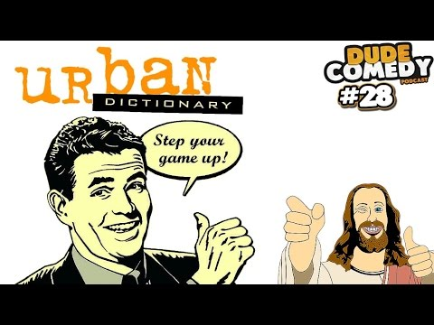 DudeComedy Podcast #28 - Urban Dictionary Game, United Airlines, Kyle Sings Gospel Music