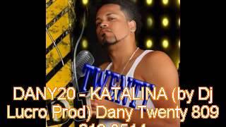 Dany20 - Katalina by Dj Lucro Prod